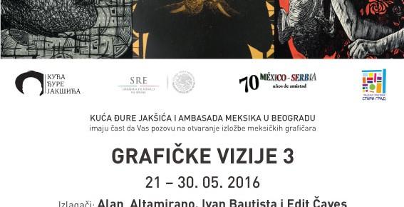 Отварање изложбе слика мексичких уметника  «Графичке визије- III», Субота, 21. мај 2016./ 19ч