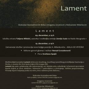 """""""Ламент"""" – мултимедијална изложба радова, 09.децембар 2016./19ч"""